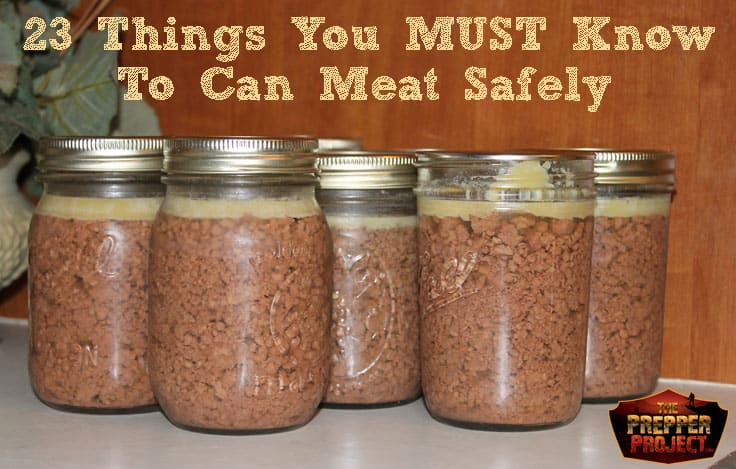 23 Things You Must Know To Can Meat Safely