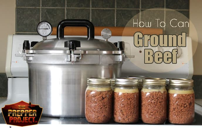 How To Can Ground Beef In A Pressure Canner
