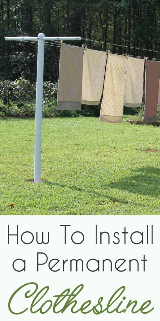 How To Install A Permanent Clothesline | http://newlifeonahomestead.com