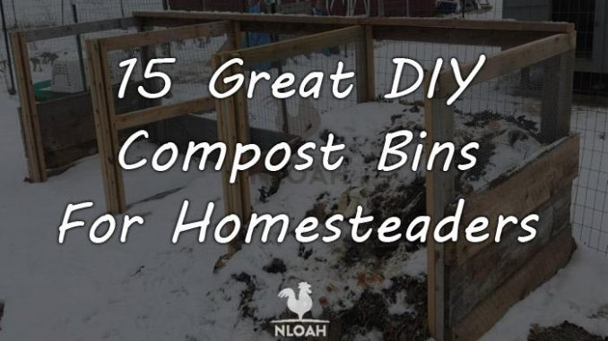 15 Great DIY Compost Bins For Homesteaders • New Life On A ...