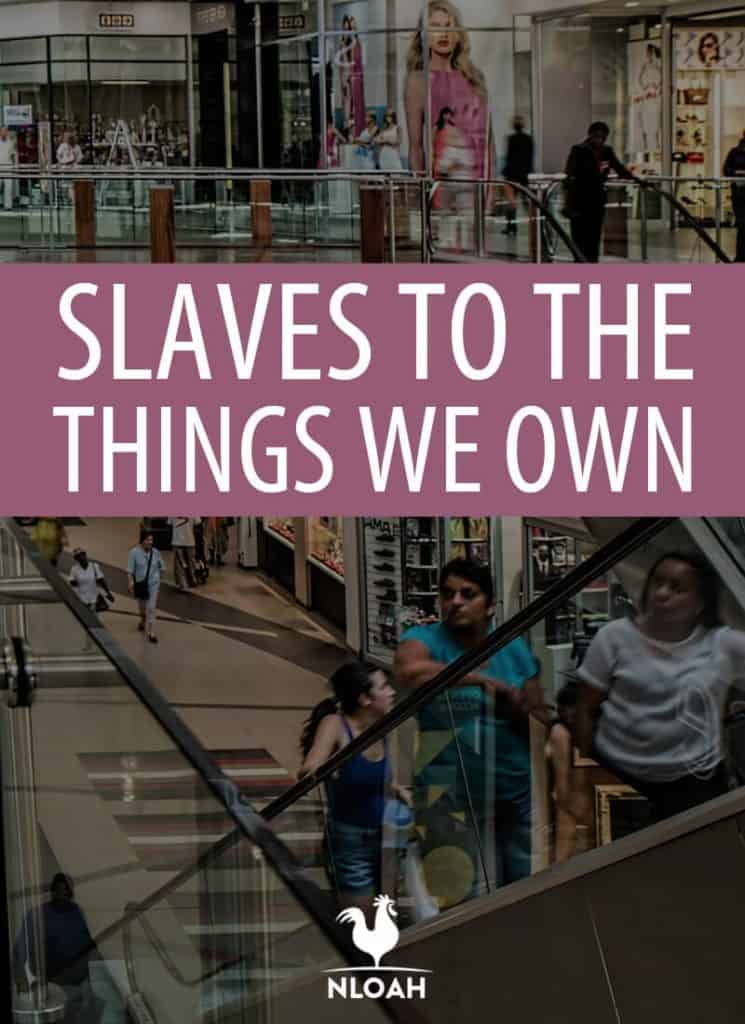 slaves to the things we own pinterest