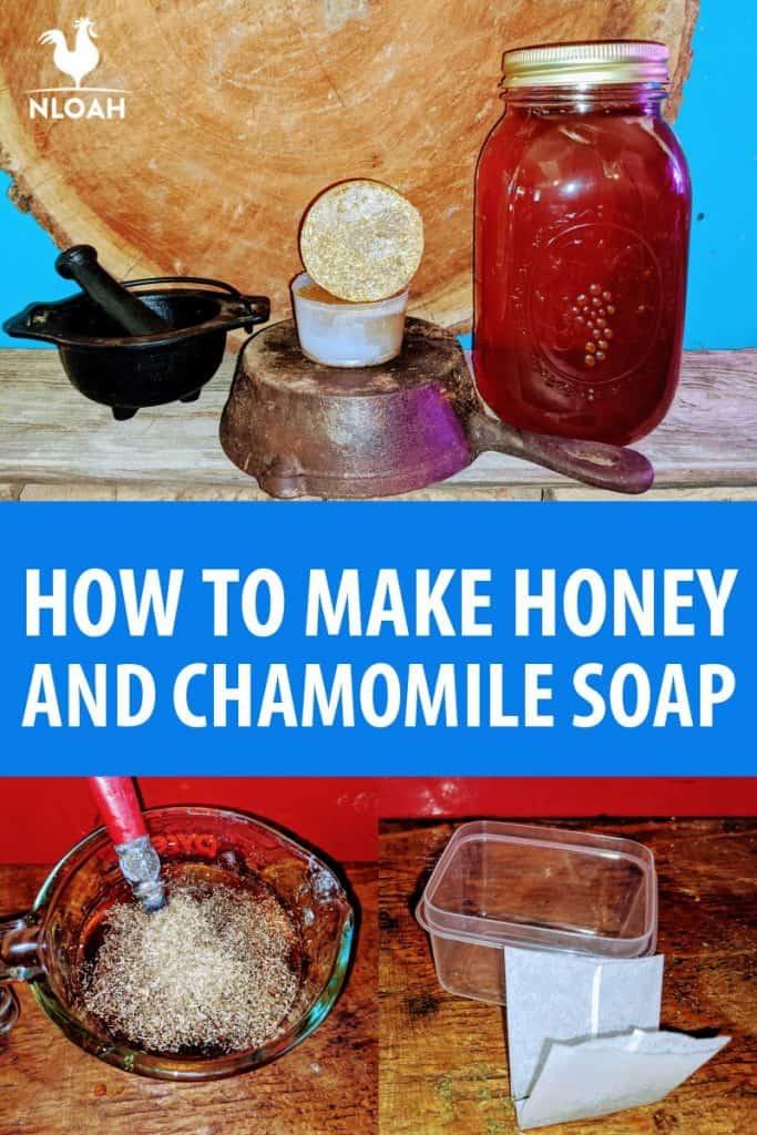 honey chamomile soap Pinterest