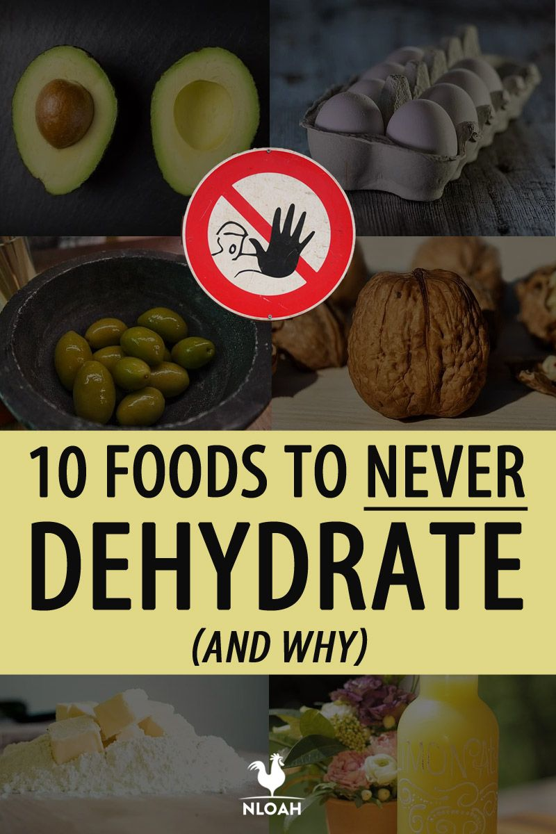 foods to never dehydrate pins